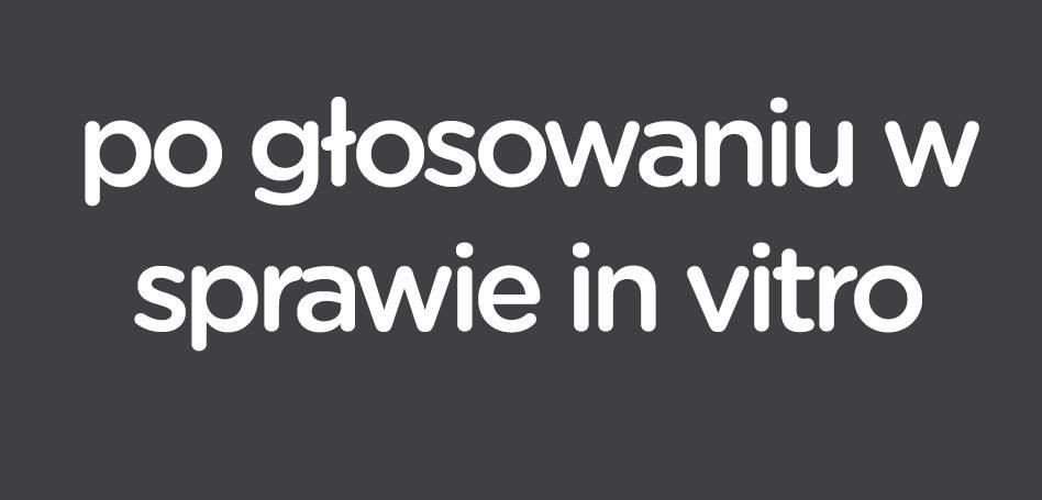 Sejm kieruje projekt ograniczający in vitro do komisji zdrowia